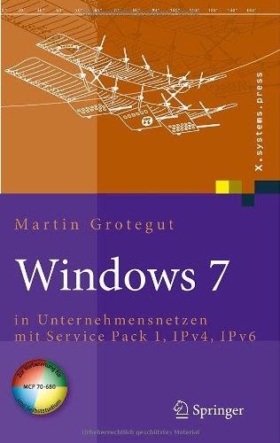 [PDF] Windows 7: in Unternehmensnetzen mit Service Pack 1, IPv4, IPv6 Free Download