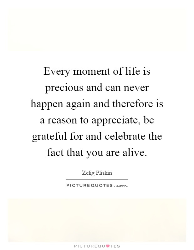 Life Is Precious Quotes Sayings Life Is Precious Picture Quotes