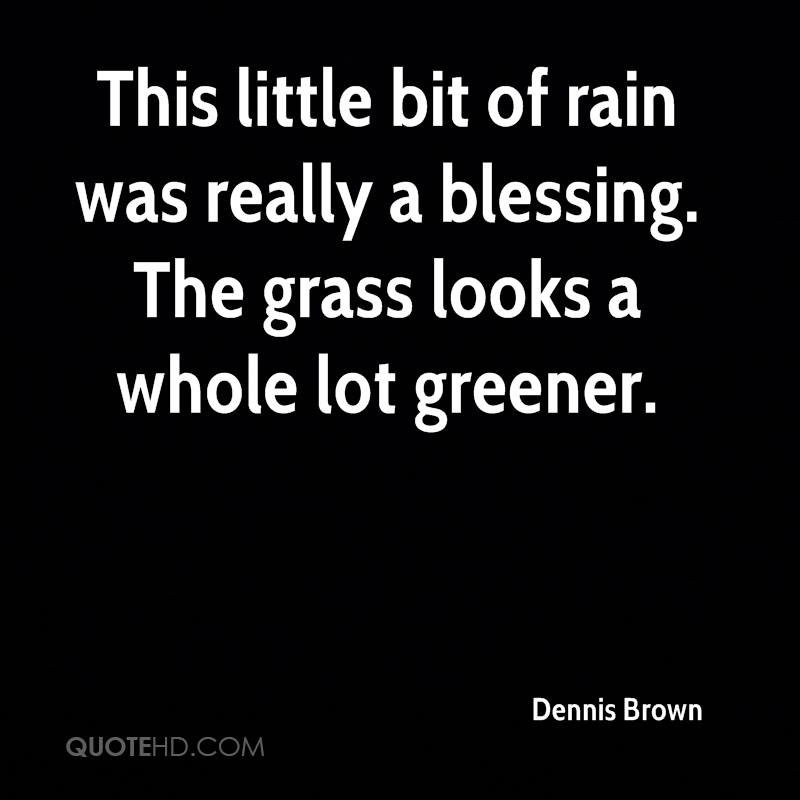 Dennis Brown Quotes Quotehd