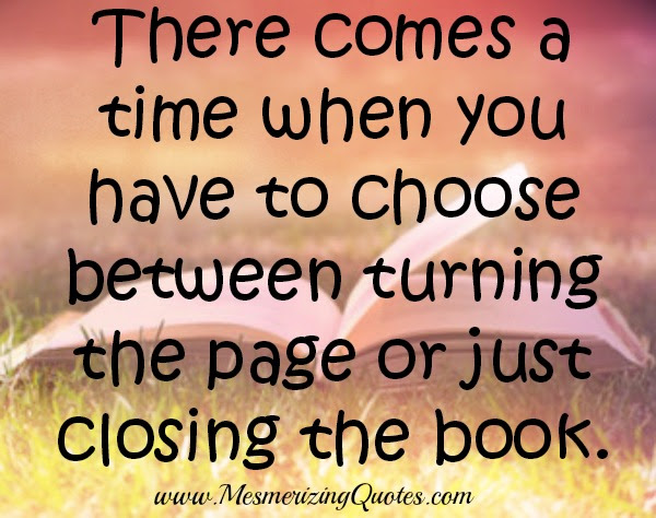 There Comes A Time When You Have To Choose Mesmerizing Quotes