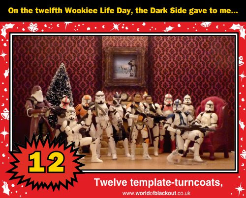 On the twelfth Wookiee Life Day, the Dark Side gave to me: Twelve template-turncoats...
