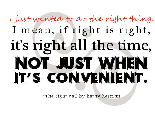 Doing The Right Thing Image Quotation 5 Sualci Quotes