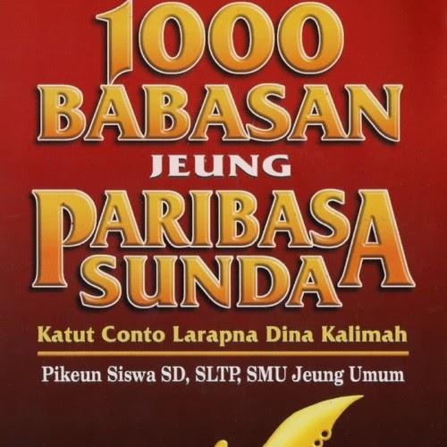 Buku Peribahasa Sunda / 50 Kumpulan Pepatah Sunda Kolot ...