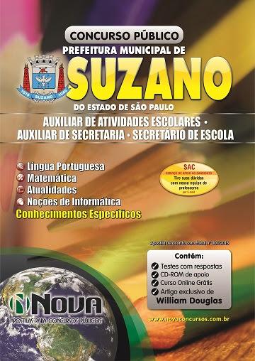 Apostila CONCURSO Prefeitura de Suzano COMPLETA CARGOS de Auxiliar de Atividades Escolares, Secretário de Escola e Auxiliar de Secretária.