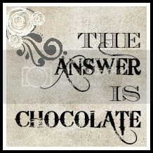 The Answer Is Chocolate