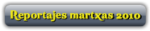 Reportajes martxas 2010