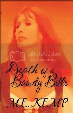 Death of a Bawdy Belle_M E Kemp