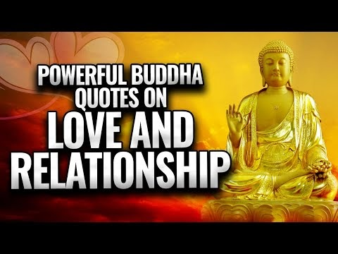 Powerful buddha quotes on love and relationship | buddha quotes that can change your life