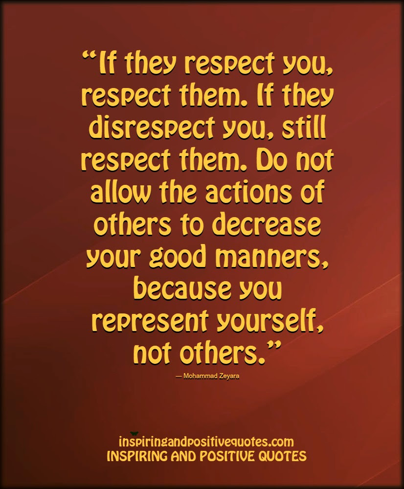 If They Respect You Respect Them Inspiring And Positive Quotes