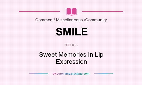 Smile Sweet Memories In Lip Expression In Common Miscellaneous