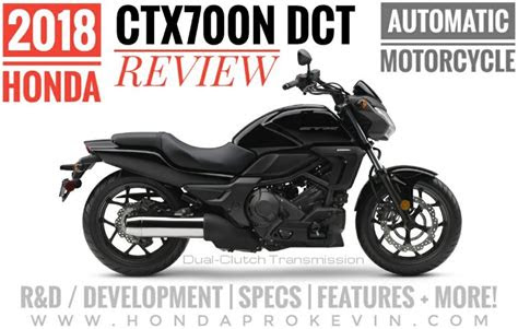 honda ctxn dct review  specs features