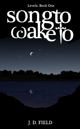 Song to Wake to (Paranormal Romance) (Levels # 1) by JD Field