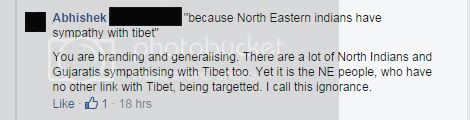 Yet it is the NE people, who have no other link with Tibet, being targetted. I call this ignorance.
