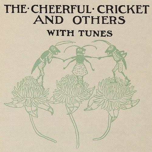 The Cheerful Cricket (LoC)