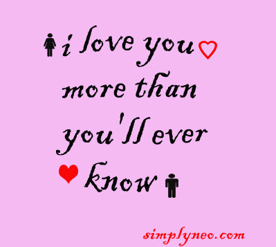 I Love You More Than Youll Ever Know Simplyneo Quotes