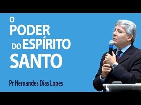 O poder do Espírito Santo -  Hernandes Dias Lopes