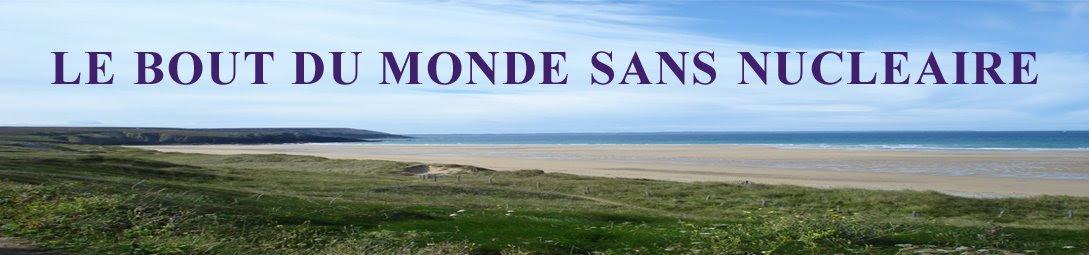 LE BOUT DU MONDE SANS NUCLEAIRE