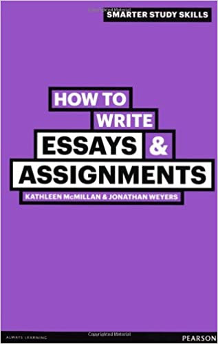 how to write essays and assignments kathleen mcmillan pdf