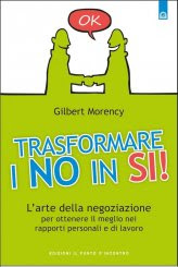 Trasformare i No in Sì - Libro