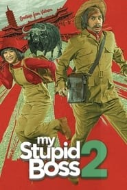 Download Free Movie My Stupid Boss 2 (2019)
