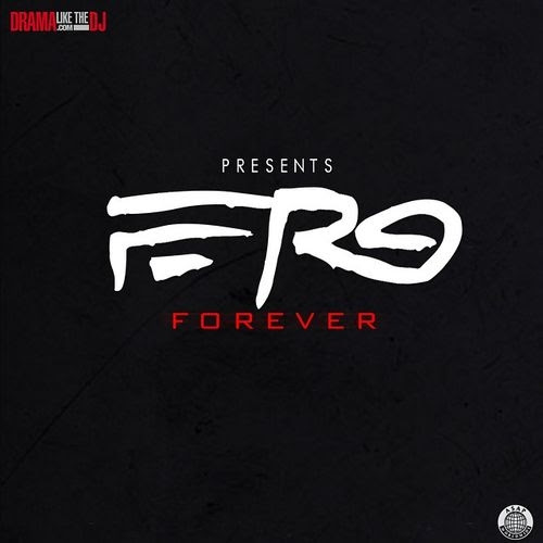 ASAP Ferg Ferg Forever Hosted By DJ Drama