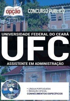 Apostila Concurso UFC 2017 | ASSISTENTE EM ADMINISTRAÇÃO