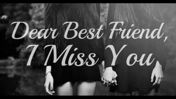 The Best Missing You My Friend Images
