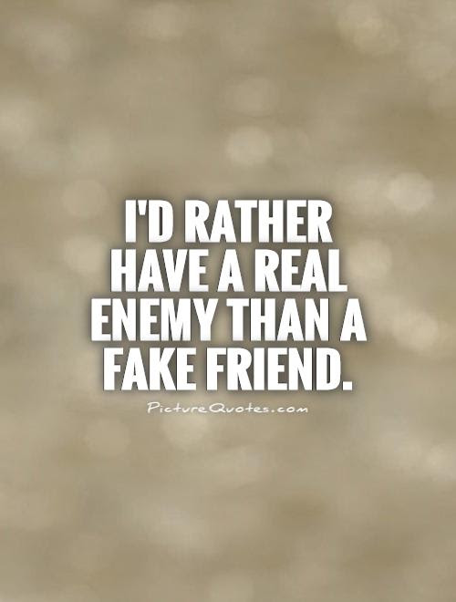 Fake Friend Quotes Sayings Fake Friend Picture Quotes
