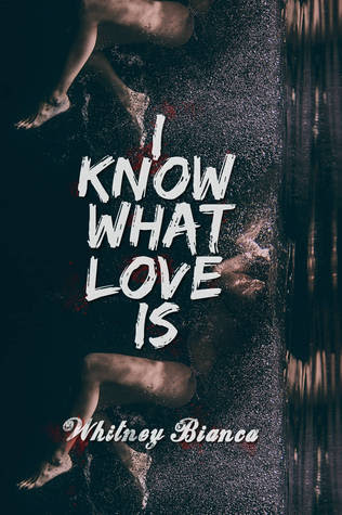 I Know What Love Is (I Know... #1)