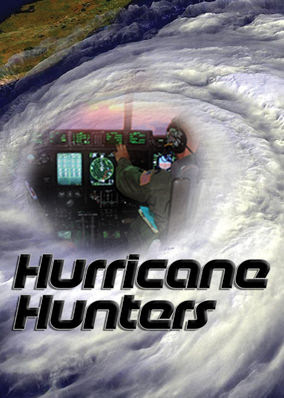Hurricane Hunters - Season 1