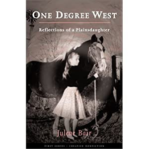 One Degree West: Reflections of a Plainsdaughter (First Series:Creative Nonfiction)