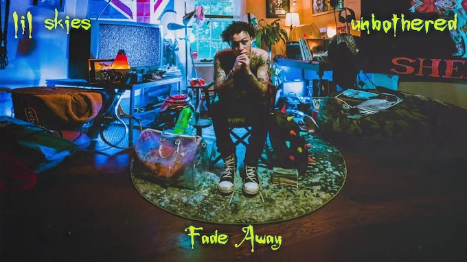 """Lil Skies Reflects On His Come Up On """"Fade Away"""""""