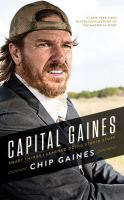 Cover image for Capital Gaines [sound recording (CD book)] : smart things I learned doing stupid stuff