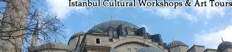 Istanbul Cultural Workshops & Art Tours ,Art workshops All