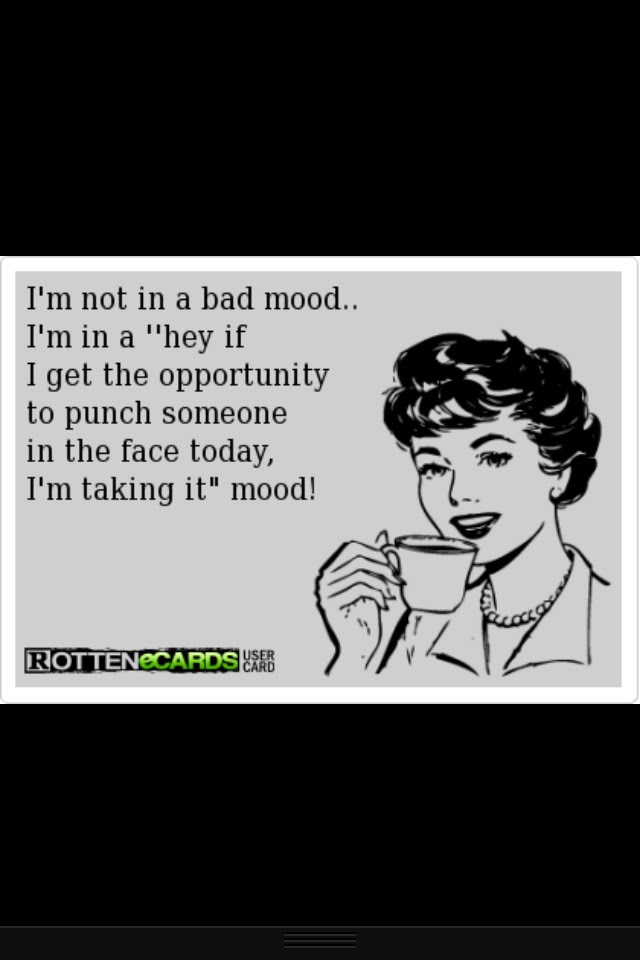Quotes About Bad Mood 95 Quotes