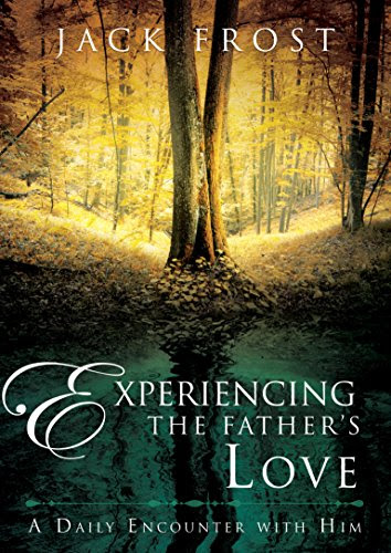 Experiencing the Father's Love