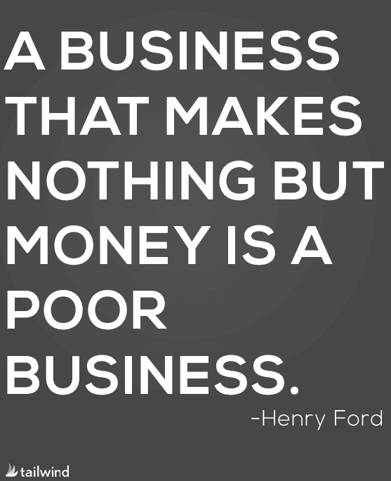 36 Of Our Favorite Business Quotes Tailwind Blog