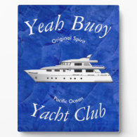 Yacht Club Yeah Buoy Photo Plaques