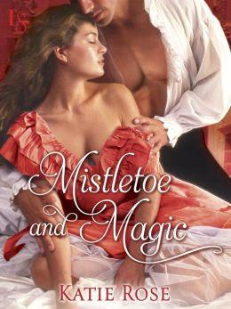 Mistletoe and Magic (Novella): A Loveswept Historical Romance