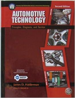 Automotive Technology - Principles, Diagnosis, and Service ...