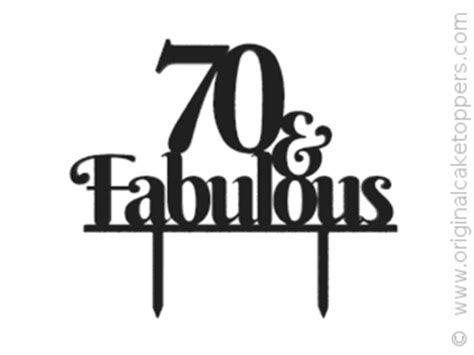 """70 & Fabulous""   Black   60th Birthday Cake Topper"