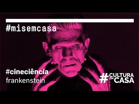 "TV AVARÉ  ""AGENDA CULTURAL /#MISemCASA |#CineCiência – Frankenstein"""