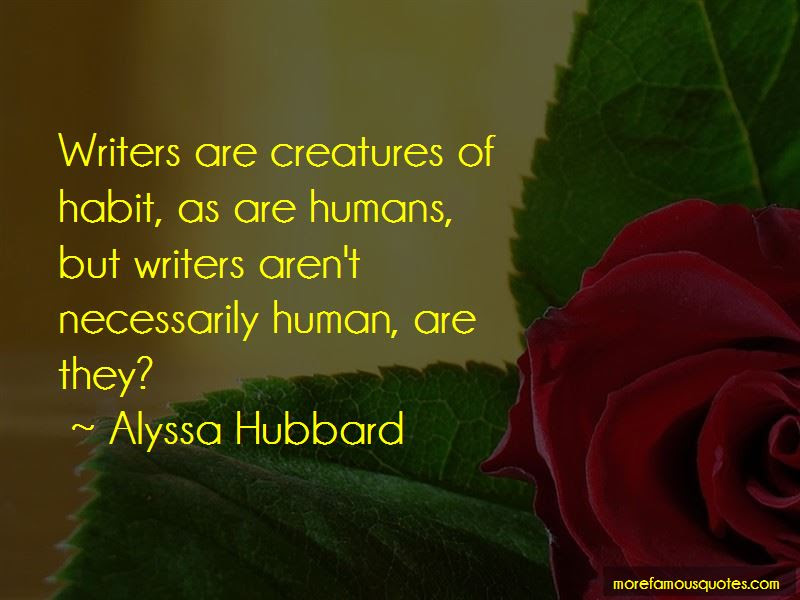 Humans Are Creatures Of Habit Quotes Top 3 Quotes About Humans Are