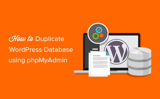 duplicate or clone WordPress database using phpMyAdmin