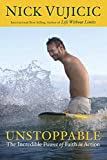 Unstoppable, Nick Vuicic, non-fiction, books, book review, new book