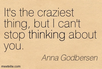 But I Cant Stop Thinking About You Flowers Quote Quotespicturescom