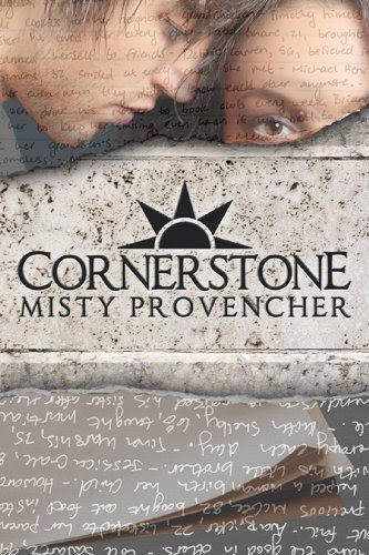 Cornerstone (The Cornerstone Series) by Misty Provencher