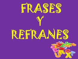 Frases Y Refranes En Español Comparados Con Los Refranes Italianos