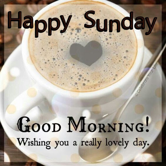 Happy Sunday Good Morning Coffee Quote Pictures Photos And Images