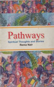 PATHWAYS: SPIRITUAL THOUGHTS AND STORIES